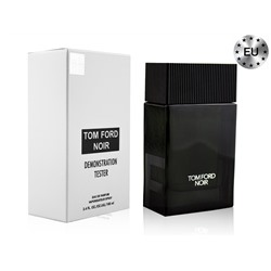 Тестер TOM FORD NOIR, Edp, 100 ml (Lux Europe)